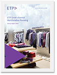 ETP Omni-channel Merchandise Planning
