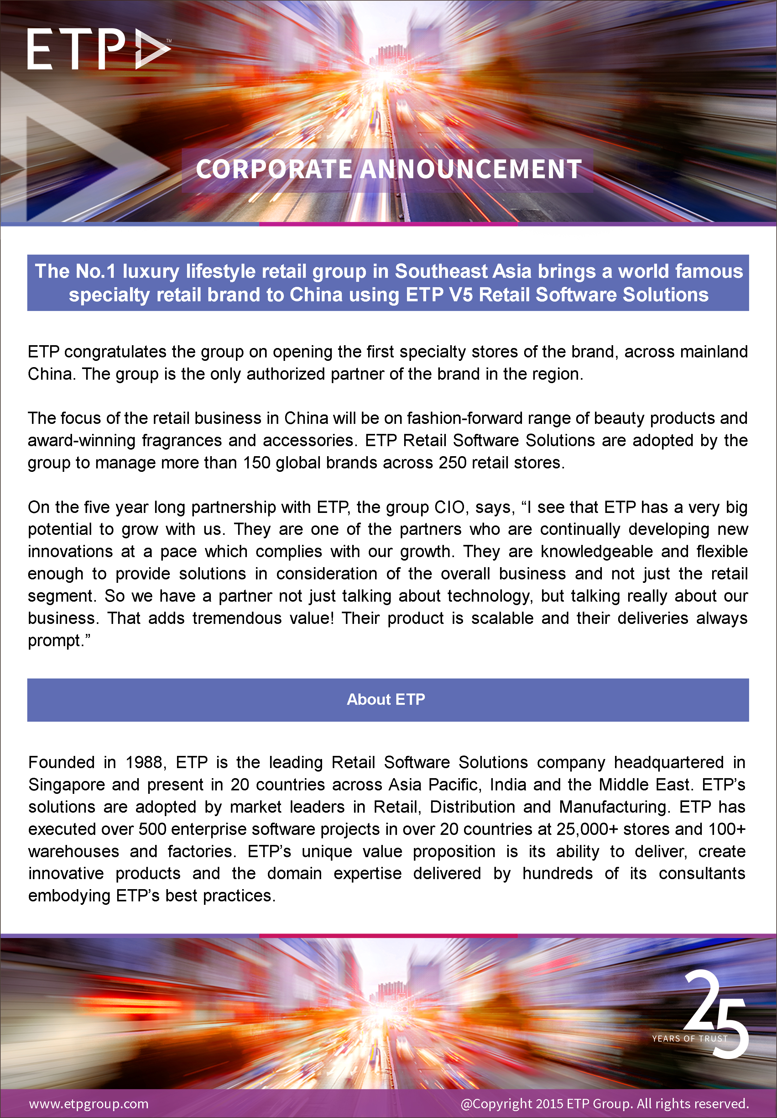 The No. 1 luxury lifestyle group in Southeast Asia brings a world famous specialty retail brand to China using ETP V5 Retail Software Solutions