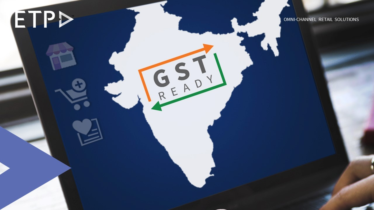 etp-enables-retailers-be-gst-ready