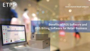 ETP Blogpost - Benefits of Retail POS Software